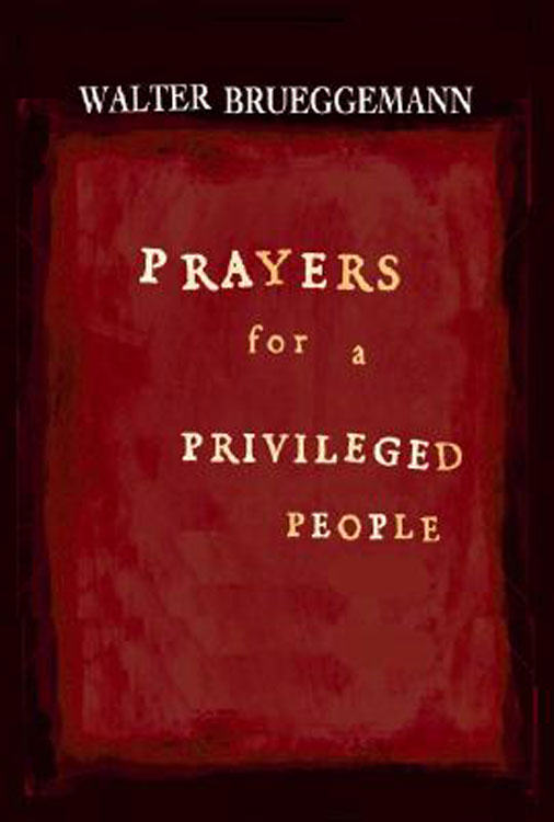 A Prayer From the Privileged